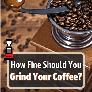 how fine to grind coffee