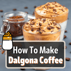 how to make dalgona coffee featured